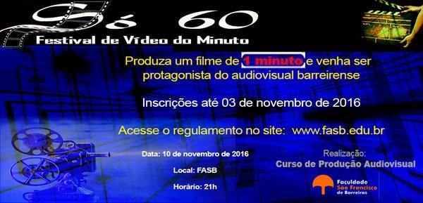 abertas-inscricoes-para-festival-de-video-do-minuto-so-60-no-oeste-da-bahia-01